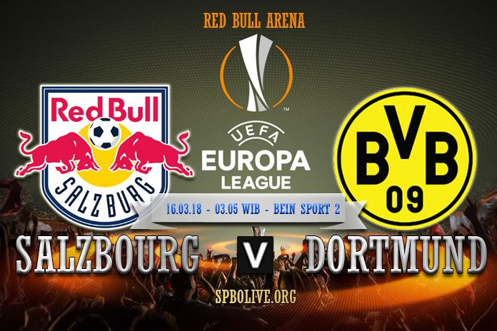 Prediksi Salzbourg vs Borussia Dortmund – 16 Maret 2018